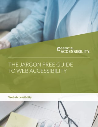 eA White Paper: The Jargon Free Guide to Web Accessibility