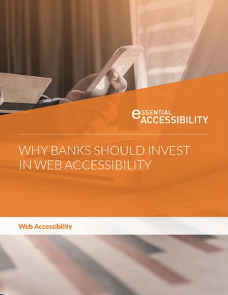 Why Banks Should Invest in Web Accessibility
