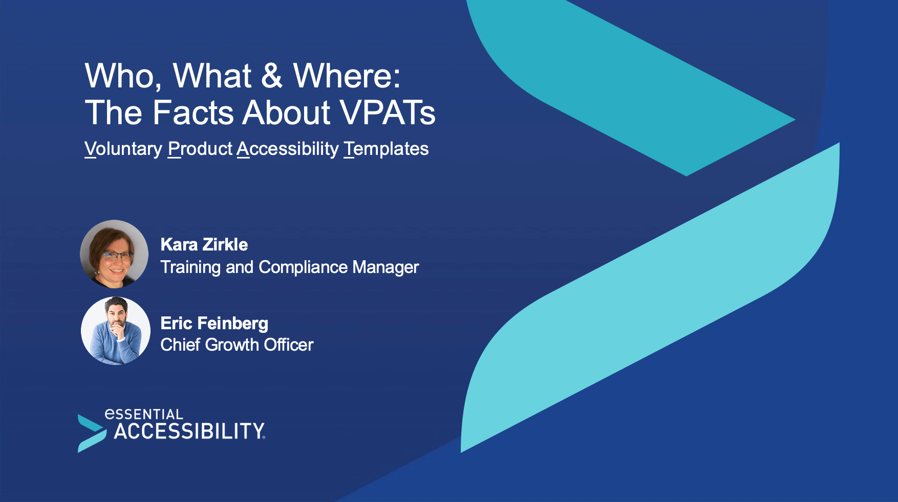 VPAT webinar poster: Who, What & Where: The Facts About VPATs with Kara Zirkle (Training and Compliance Manager) and Eric Feinberg (Chief Growth Officer)