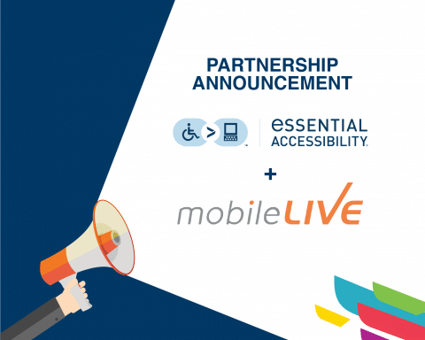 Partnership announcement eSSENTIAL Accessibility and MobileLIVE