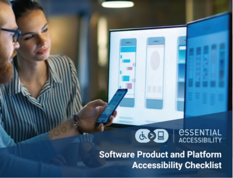 Cover of Software Product and Platform Accessibility Checklist ebook with link to https://go.essentialaccessibility.com/ub/accessibility-checklist-for-software/
